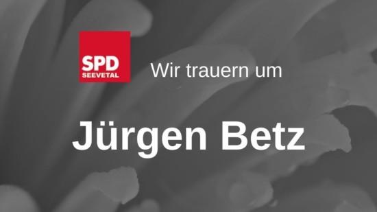 Jürgen Betz Trauer